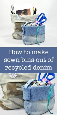 I save everything, including old pants! Here's how to make recycled denim bins before you sent them to the Salvation Army.