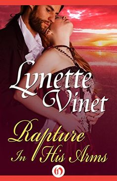Rapture in His Arms (Virginia Brides) by Lynette Vinet http://www.amazon.com/dp/B014S65MFE/ref=cm_sw_r_pi_dp_aNG2wb0FT33QS