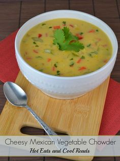 This meatless soup is full of Mexican flavors and cheesy goodness! Perfect 30 minute meal for any day of the week! Cheesy Mexican Vegetable Chowder from Hot Eats and Cool Reads!