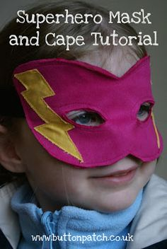 Button Patch: How to make a Superhero Cape and Mask - Tutorial and Pattern