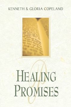 Healing it is always god s will study guide by kenneth copeland http