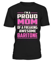 Baritone Proud MOM Job Title T-Shirt #Baritone