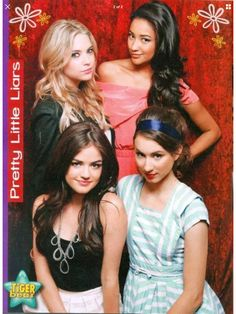 Pretty Little Liars Ashley Benson, Shay Mitchell, Lucy Hale and Troian Bellisario (Tiger Beat)