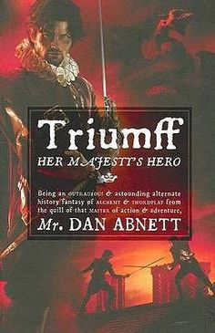 Triumff: Her Majesty's Hero by Dan Abnett.  This book was a fascinating mix of historical/sci fi/adventure novels.  It took me fifty pages or so to get used to the author's style of writing, but once the book hooked me, I really enjoyed it. -Heidi