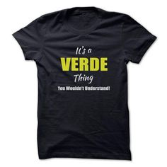 Its a VERDE Thing Limited Edition - #birthday gift #man gift. ADD TO CART => https://www.sunfrog.com/Names/Its-a-VERDE-Thing-Limited-Edition.html?68278