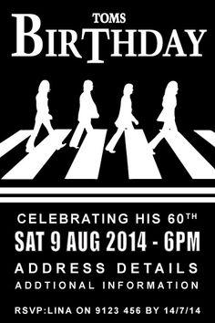 Birthday Invitations, Beatles, Men's Birthday Invitation and Women's Birthday Invitations, Party Invitations http://pepixel.com.au/mens-birthdays.php#!/~/product/category=9930015&id=39199388