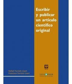 Escribir y publicar un artículo científico original | infotra