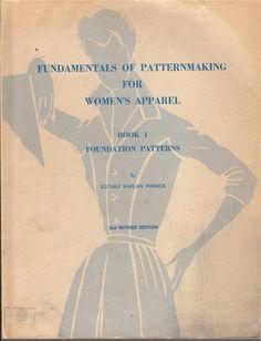 Fundamentals of Patternmaking Vol. 1