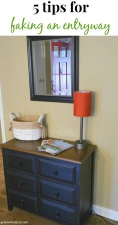 Five tips for faking an entryway when you don't have one. Great tips!   Green With Decor