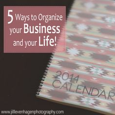 Get more organized with your Photography Business!