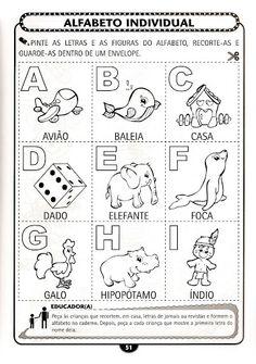 Olá amigos tudo bem?   Procurando algumas atividades de alfabetização pela net, encontrei essas atividades para trabalhar o alfabeto e é c...
