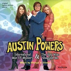 I love all the Austin Powers. One night, watched them all.