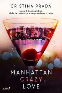 """Libros letras y mucho más : Reseña """"Manhattan Crazy Love"""" de Cristina Prada"""
