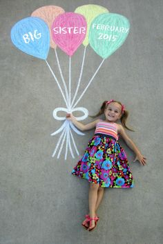 Pregnancy Announcement - Sidewalk Chalk Balloons...Big Sister:)! #pregnancyannouncementideas,