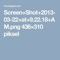 Screen+Shot+2013-03-22+at+9.22.18+AM.png 436×310 piksel
