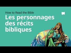Les Personnages des Récits Bibliques - YouTube Bible Stories, Teen, Reading, Saints, Names, Study, Character, People, Books Of Bible