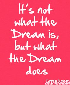 Dream on! Positive Motivational Quote