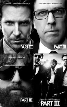 The Hangover 3, not gonna lie i kind of love these movies