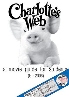 Charlotte's Web Movie Guide (G - 2006)  This interactive movie guide helps students analyze the classic story of Charlotte's Web.