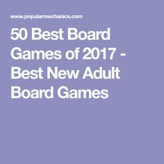 50 Best Board Games of 2017 - Best New Adult Board Games