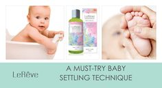 Le Reve Aromatherapy to settle baby - Baby Care Bath and Body Oil is the best baby settling technique.