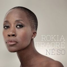 Rokia Traoré - Né So (full album)
