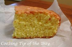 Cooking Tip of the Day: Recipe:  Sweet Cornbread