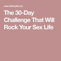 The 30-Day Challenge That Will Rock Your Sex Life