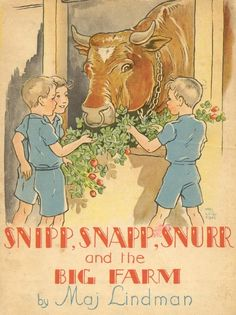 I loved/love the illustrations of Snipp, Snapp, Snurr and the Big Farm by Maj Lindman