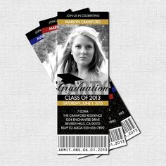 GRADUATION PARTY TICKET Invitations  Class of 2013 (printable)