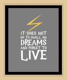 Harry Potter DWELL on DREAMS Quote modern by modernhomeprints, $8.99 #quotes