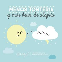 Anda, ven y plántame uno de esos. Less nonsense and more joyful kisses. Girly Quotes, Cute Quotes, Funny Quotes, Short Quotes, French Quotes, Spanish Quotes, Love Is Sweet, Cute Love, Some Jokes