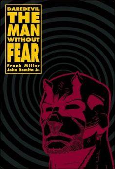 Daredevil: The Man Without Fear - Frank Miller, John Romita Jr.
