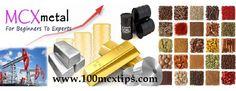 mcx commodity trading tips By www.100mcxtipsblog.wordpress.com/