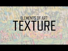 Elements of Art: Texture | KQED Arts