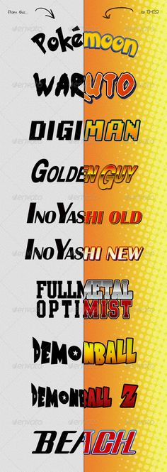 Photoshop Text Styles / Anime And Manga #GraphicRiver If you like Japanese cartoons / comics, you may find these Photoshop resources VERY useful. You can use these great text styles based on your favorite anime / manga to headline your text! ...10 styles based on these Anime/Mangas: 1.Pokemon 2.Naruto 3.Digimon 4.Golden Boy 5.Inu Yasha Old 6.Inu Yasha New 7.Fullmetal Alchemist 8.Dragon Ball 9.Dragon Ball Z 10.Bleach ...Item features: 1 .ASL file with 10 styles, named and organised, 1 origin…