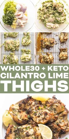 Whole30 + Keto Cilantro Lime Chicken Thighs Recipe + Video - 2g net carbs! A low carb marinade for bright and flavorful chicken. Paleo, gluten free, grain free, dairy free, sugar free, clean eating, real food. #whole30 #keto #chicken Lime Chicken Thighs Recipe, Chicken Thigh Marinade, Chicken Thigh Recipes, Chicken Flavors, Healthy Chicken Recipes, Real Food Recipes, Keto Chicken, Chicken Marinades, Whole30 Dinner Recipes