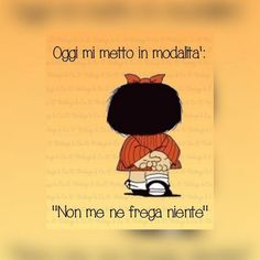 Mafalda Quotes, Italian Language, Enjoy Your Life, New Years Eve Party, Good Thoughts, Positive Life, Emoticon, Vignettes, Weight Loss Tips