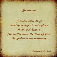 Micropoetry - Sanctuary is a Twitter micropoem taken from my original longer poem which  can be found on my wordpress blog Jacqueline C Nash Poetry. Nature Poem, Make A Change, Come And Go, Poems, Wordpress, Peace, Writing, My Love, Twitter