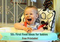 50+ First food Ideas for babies-free printable !