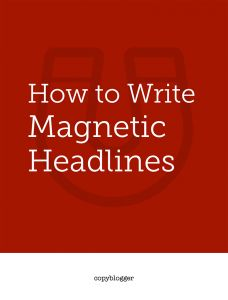 How to Write Magnetic Headlines from Copyblogger. An exhaustive how-to guide for headline creation and why it's so critical to get it right.