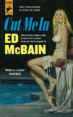 Amazon.com: Cut Me In (Hard Case Crime) (9781783294459): Ed McBain: Books