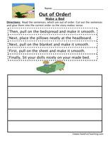 Making a Bed Sequence Worksheet: Read the sentences, which are out of order. Cut out the sentences and glue them into the correct order so the story makes sense.    Making a Bed Sequencing Worksheet – Click Here    Information: Sequence, Sequencing, Sequence of Events, Order of Events, Put Things In Order.