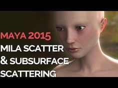 New SUBSURFACE SCATTERING in MAYA 2015 tutorial - MILA SCATTER - YouTube