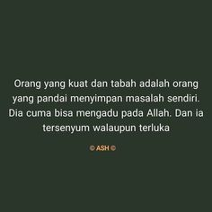 People Quotes, Me Quotes, Qoutes, Motivational Quotes, Inspirational Quotes, Muslim Quotes, Islamic Quotes, Cool Words, Wise Words