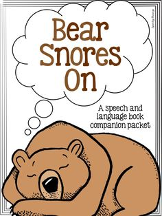 Speechy Musings: Bear Snores On Speech and Language Companion Packet. Pinned by SOS Inc. Resources. Follow all our boards at pinterest.com/sostherapy for therapy resources.