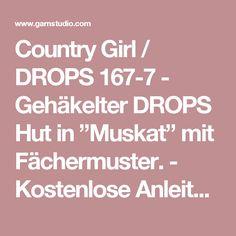 """Country Girl / DROPS 167-7 - Gehäkelter DROPS Hut in """"Muskat"""" mit Fächermuster. - Kostenlose Anleitungen von DROPS Design"""