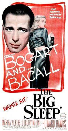 One the best film noir movies ever. The Big Sleep (Howard Hawks, Humphrey Bogart, Lauren Bacall y Martha Vickers Humphrey Bogart, Bogart And Bacall, Old Movie Posters, Classic Movie Posters, Movie Poster Art, Classic Movies, Cinema Posters, 1940s Movies, Old Movies