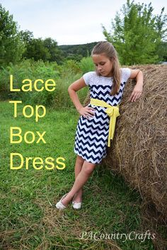PACountryCrafts: Lace Top Box Dress Tutorial