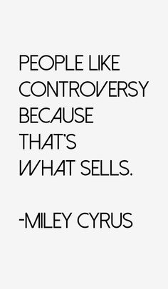 Miley Cyrus Quotes & Sayings